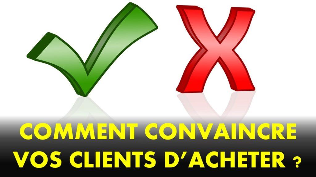 convaincre votre client